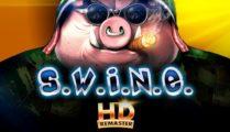 S.W.I.N.E. HD
